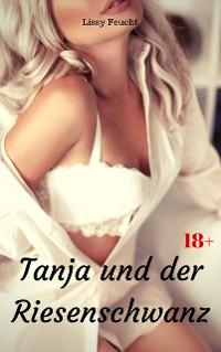 Cover Tanja und der Riesenschwanz