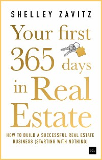Cover Your First 365 Days in Real Estate