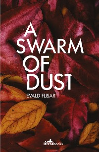 Cover A Swarm of Dust