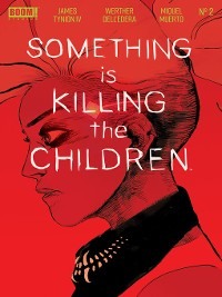 Cover Something is Killing the Children, Issue 2