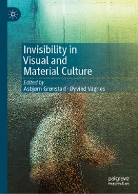 Cover Invisibility in Visual and Material Culture