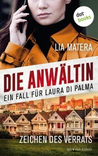 Cover Die Anwältin - Zeichen des Verrats: Ein Fall für Laura Di Palma - Band2