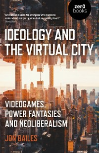 Cover Ideology and the Virtual City