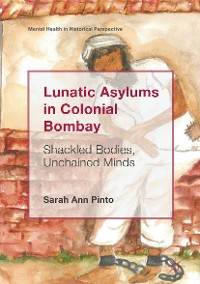 Cover Lunatic Asylums in Colonial Bombay