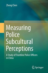 Cover Measuring Police Subcultural Perceptions