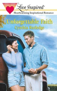 Cover Unforgettable Faith (Mills & Boon Love Inspired)