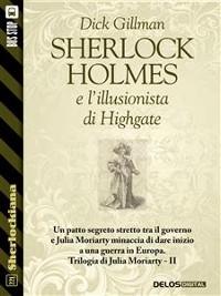 Cover Sherlock Holmes e l'illusionista di Highgate