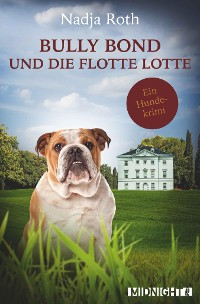 Cover Bully Bond und die flotte Lotte
