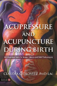 Cover Acupressure and Acupuncture during Birth