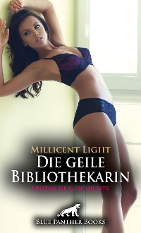 Cover Die geile Bibliothekarin | Erotische Geschichte