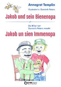 Cover Jakob und sein Bienenopa