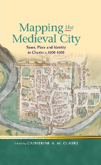 Cover Mapping the Medieval City