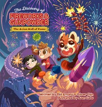 Cover The Discovery of Fireworks and Gunpowder