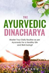 Cover The Ayurvedic Dinacharya
