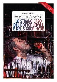 Cover Lo strano caso del dottor Jekyll e del signor Hyde + The strange case of Dr Jekyll and Mr Hyde