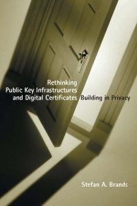 Cover Rethinking Public Key Infrastructures and Digital Certificates