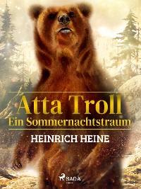 Cover Atta Troll - Ein Sommernachtstraum
