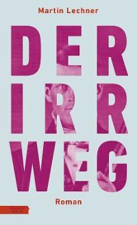 Cover Der Irrweg