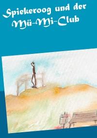 Cover Spiekeroog und der Mü-Mi-Club
