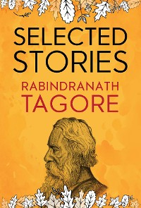 Cover Selected Stories of Rabindranath Tagore