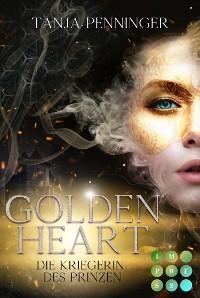 Cover Golden Heart 1: Die Kriegerin des Prinzen