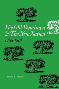 Cover The Old Dominion and the New Nation