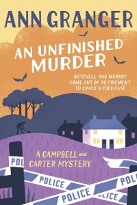 Cover Unfinished Murder: Campbell & Carter Mystery 6