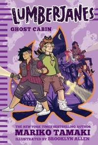 Cover Lumberjanes: Ghost Cabin (Lumberjanes #4)