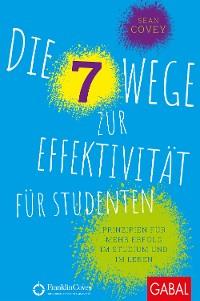 Cover Die 7 Wege zur Effektivität für Studenten