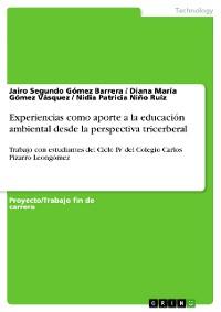 Cover Experiencias como aporte a la educación ambiental desde la perspectiva tricerberal