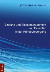 Cover Bindung und Selbstmanagement von Patienten in der Primärversorgung
