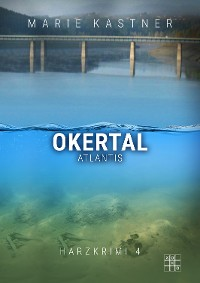 Cover Okertal-Atlantis