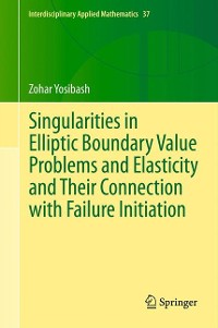 Cover Singularities in Elliptic Boundary Value Problems and Elasticity and Their Connection with Failure Initiation
