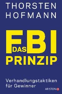 Cover Das FBI-Prinzip