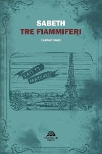 Cover Tre fiammiferi