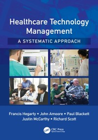 Cover Healthcare Technology Management - A Systematic Approach
