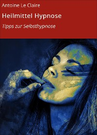 Cover Heilmittel Hypnose