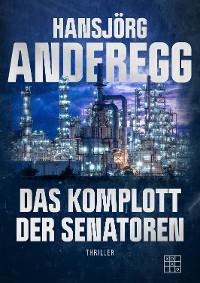 Cover Das Komplott der Senatoren