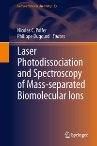 Cover Laser Photodissociation and Spectroscopy of Mass-separated Biomolecular Ions