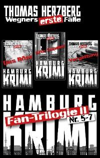 Cover Fantrilogie II: Wegners erste Fälle (Teil 5-7)