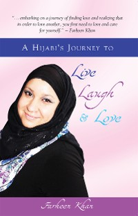 Cover A Hijabi's Journey to Live, Laugh and Love
