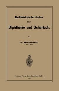 Cover Epidemiologische Studien uber Diphtherie und Scharlach