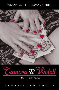 Cover Tamora & Violett - Das Hurenhaus