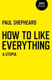 Cover How To Like Everything