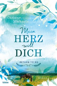 Cover RETURN TO ME -Mein Herz will dich