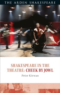 Cover Shakespeare in the Theatre: Cheek by Jowl