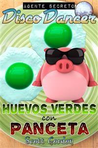 Cover Agente Secreto Disco Dancer: Huevos Verdes con Panceta