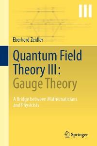Cover Quantum Field Theory III: Gauge Theory