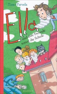 Cover Ella und ihre Freunde retten die Schule