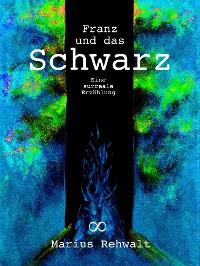 Cover Franz und das Schwarz